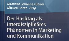 """Sommeraktion Buchverlosung: """"Der Hashtag als interdisziplinäres Phänomen in Marketing und Kommunikation"""""""